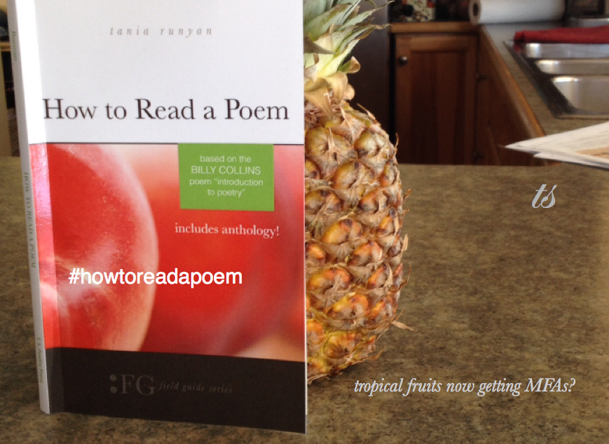 Literary Humor-How to Read a Poem Tropical Fruit MFA